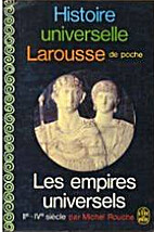 Les Empires Universels, IIe-IVe siècles. by…