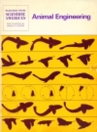 Animal Engineering by Donald R. Griffin