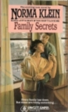 Family Secrets by Norma Klein