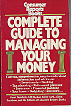 Complete Guide to Managing Your Money by…