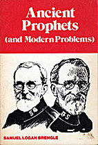Ancient Prophets and Modern Problems by…