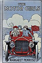 The Motor Girls by Margaret Penrose