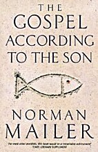 The Gospel According to the Son by Norman…
