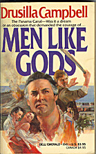Men Like Gods by Drusilla Campbell