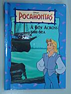 A Boy Across the Sea (Disney's Pocahontas Bk…