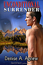 Unconditional Surrender by Denise A. Agnew