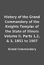 History of the Grand Commandery of the…
