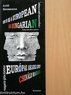 How to be a European?: Go Hungarian! -…
