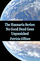 No Good Deed Goes Unpunished (The Hannaria…