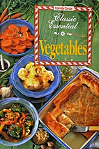 Classic Essential Vegetables by Anne Wilson
