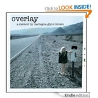 Overlay - A Tale of One Girl's Life in…