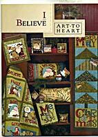 Art to Heart: I Believe by Nancy Halvorsen