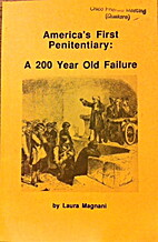 America's First Penitentiary: A 200 Year Old…