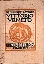 Vittorio Veneto by Enrico Caviglia