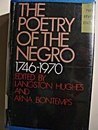 The Poetry of the Negro: 1746 - 1970 by…