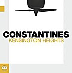 Kensington Heights / Constantines by…