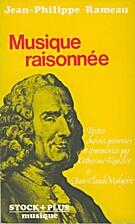 Musique raisonnée by Jean-Philippe Rameau