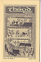 Theod Magazine Vol. III Number 3 Lammas 1996…