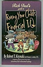Rich Dad's Guide to Raising Your Child's…