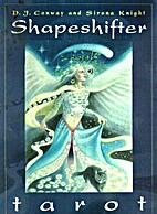 Shapeshifter Tarot (Book Only) by D. J.…