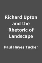 Richard Upton and the Rhetoric of Landscape…