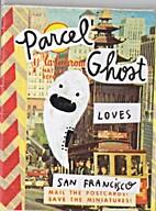 Parcel Ghost loves San Francisco by Parcel…