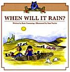 When will it rain? by Kate Cumming