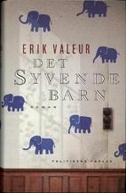 Det syvende barn by Erik Valeur