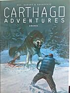 Carthago Adventures: Band 4. Amarok by…