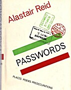 Passwords: Places, Poems, Preoccupations by…