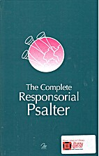 The complete responsorial psalter : years A,…