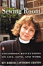The Sewing Room and Other Essays: Uncommon…