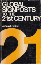 Global Signposts to the 21st Century by John…