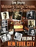 Monsters, Gangs, Creeps, and other Crooks -…