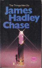 The Things Men Do by James Hadley Chase