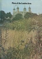 Flora of the London Area by Rodney M. Burton