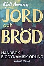 Jord och bröd by Kjell Arman