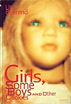 Girls, Some Boys and Other Cookies by Ute…