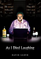 As I Died Laughing by David Lloyd