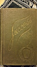 Success: Or The Triumphs and Achievements of…