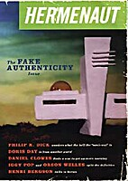 Hermenaut #15: The Fake Authenticity Issue…