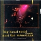 Live Monsters by Big Head Todd and the…