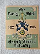 The Twenty-Third United States Infantry.…