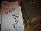 Kampene i Norge 1940 bind 1 by Andreas Hauge