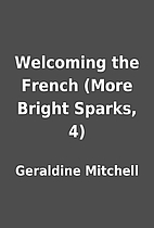 Welcoming the French (More Bright Sparks, 4)…