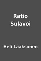 Ratio Sulavoi by Heli Laaksonen
