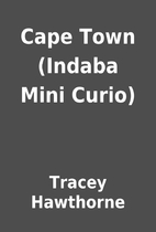 Cape Town (Indaba Mini Curio) by Tracey…
