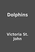 Dolphins by Victoria St. John