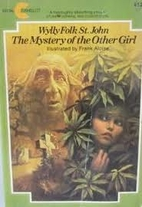 The mystery of the other girl by Wylly Folk…