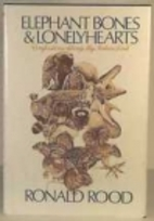 Elephant Bones and Lonely Hearts:…